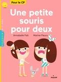 Annabelle Fati et Marine Fleury - Une petite souris pour deux.