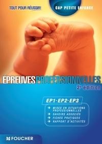 Annabelle Genthon et Muriel Teyssier - CAP Petite Enfance - Epreuves professionnelles EP1, EP2, EP3.