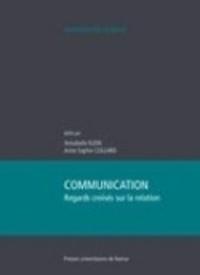 Annabelle Klein et Anne-Sophie Collard - Communication : regards croisés sur la relation.