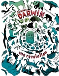 Annabelle Kremer - Charles Darwin, une révolution.