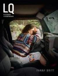 Annabelle Moreau et Jérémy Laniel - Lettres québécoises  : Lettres québécoises. No. 175, Automne 2019 - Fanny Britt.