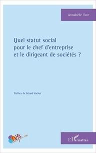 Era-circus.be Quel statut social pour le chef d'entreprise et le dirigeant de sociétés ? Image