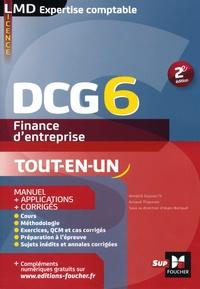 Annaïck Guyvarc'h et Arnaud Thauvron - Finance d'entreprise DCG 6 - Manuel + applications + corrigés.