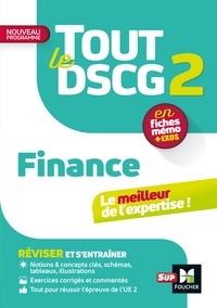 Annaïck Guyvarc'h et Arnaud Thauvron - Tout le DSCG 2 - Finance 3e édition - Révision et entraînement.