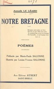 Annaïk Le Léard et Louise-Yvonne Salonne - Notre Bretagne.