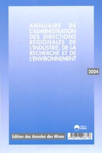 Annales des mines - Annuaire de l'administration, des directions régionales de l'industrie, de la recherche et de l'environnement.