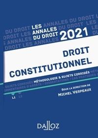 Michel Verpeaux - Annales Droit constitutionnel 2021 - Méthodologie & sujets corrigés.