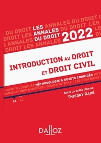 Thierry Garé - Annales Introduction au droit et droit civil 2022 - Méthodologie & sujets corrigés.