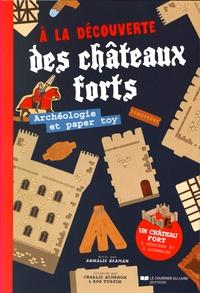 Annalie Seaman et Rob Turpin - A la découverte des châteaux forts - Archéologie et paper toy.