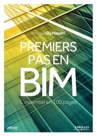 Annalisa de Maestri - Premiers pas en BIM - L'essentiel en 100 pages.
