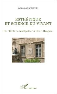 Birrascarampola.it Esthétique et science du vivant - De l'Ecole de Montpellier à Henri Bergson Image