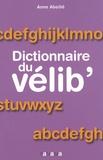 Anne Abeillé - Dictionnaire du vélib'.