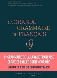Anne Abeillé et Danièle Godard - La grande grammaire du français - Pack en 2 volumes.