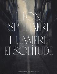 Anne Adriaens-Pannier et Leïla Jarbouai - Léon Spilliaert, 1881-1946 - Lumière et solitude.