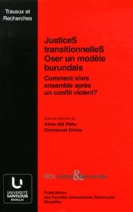 Anne-Aël Pohu et Emmanuel Klimis - Justices transitionnelles : oser un modèle burundais - Comment vivre ensemble après un conflit violent ?. 1 DVD