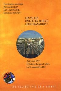 Anne Aguiléra et Jean-Loup Madre - Les villes ont-elles achevé leur transition ?.