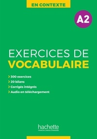 En contexte A2- Exercices de vocabulaire - Anne Akyüz | Showmesound.org