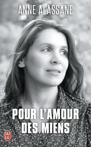 Anne Alassane - Pour l'amour des miens.