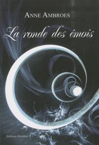 Anne Ambroes - La ronde des émois.