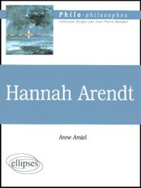 Anne Amiel - Hanna Arendt.