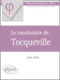 Anne Amiel - Le vocabulaire de Tocqueville.
