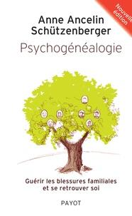 Psychogénéalogie - Guérir les blessures familiales et se retrouver soi.pdf