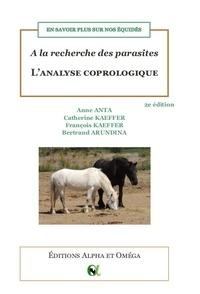 Anne Anta et Catherine Kaeffer - A la recherche des parasites : L'analyse coprologique - En savoir plus sur nos équidés.