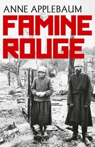 Anne Applebaum - Famine rouge - La guerre de Staline en Ukraine.