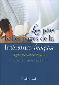 Anne Armand et Marc Baconnet - Les plus belles pages de la littérature française - Lectures et interprétations.