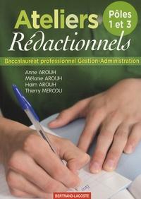 Anne Arouh et Mélanie Arouh - Ateliers rédactionnels Bac Pro Gestion-Administration.