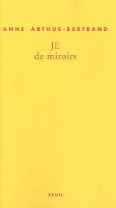 Anne Arthus-Bertrand - JE de miroir.