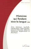 Anne Auboneuil et Léa Duffy - Histoires qui fondent sous la langue....