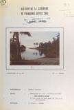 Anne Audoin-Berode et  Les élèves de la 3ème année de - Histoire de la commune de Poindimié depuis 1945.