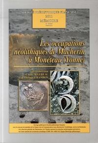 Anne Augereau et Philippe Chambon - Les occupations néolithiques de Macherin à Monéteau (Yonne).