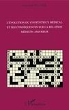 Anne Bachellerie - L'évolution du contentieux médical et ses conséquences sur la relation médecin-assureur.