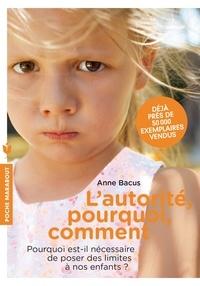Anne Bacus - L'autorité, pourquoi, comment.