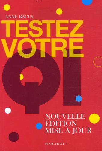 Anne Bacus - Testez votre QI - Tests de Quotient intellectuel.