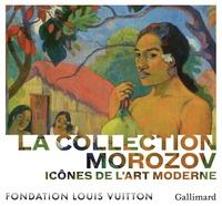Anne Baldassari - Icônes de l'Art moderne - La collection Morozov.