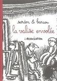 Anne Baraou et Vincent Sardon - La Valise envolée.