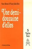 Anne Baraou et Fanny Dalle-Rive - Ugoline Saine Tome 5 : Une demi douzaine d'elles.