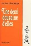 Anne Baraou et Fanny Dalle-Rive - Une Demi-Douzaine d'Elles Tome 2 : Marine Sex.