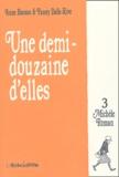 Anne Baraou - Une Demi-Douzaine d'Elles Tome 3 : Michèle Roman.