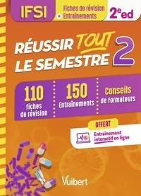 Anne Barrau et FRANÇOISE FILLATRE - Réussir toute le semestre 2 - DEI - En 110 fiches de révisions et 150 entrainements.