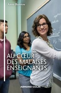Anne Barrère - Au coeur des malaises enseignants.