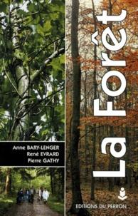 Anne Bary-Lenger et René Evrard - La forêt - Ecologie, gestion, économie, conservation, 4ème édition.