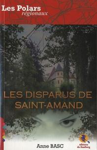 Anne Basc - Les disparus de Saint-Amand.