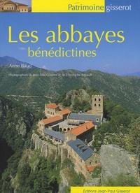 Anne Baud - Les abbayes bénédictines.