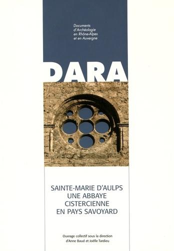 Sainte-Marie d'Aulps, une abbaye cistercienne en pays savoyard