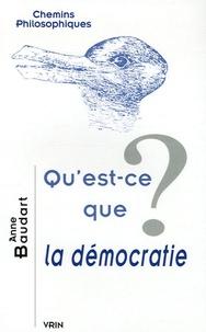 Anne Baudart - Qu'est-ce que la démocratie ?.