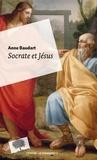 Anne Baudart - Socrate et Jésus - Passeurs d'universel.